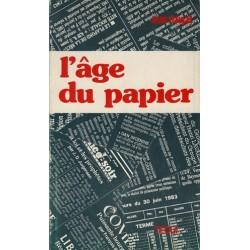 L'âge du papier - Jean Daujat