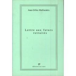 Lettres aux futurs retraités - Jean-Gilles Malliarakis