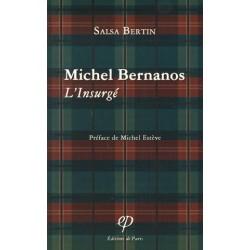 Michel Bernanos, l'insurgé - Salsa Bertin