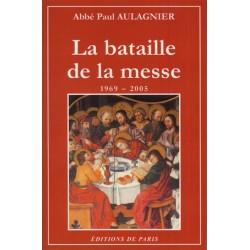 La bataille de la messe - Abbé Paul Aulagnier