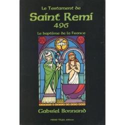 Le testament de Saint Rémi - Gabriel Bonnand