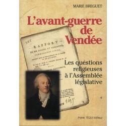 L'avant-guerre de Vendée - Marie Breguet