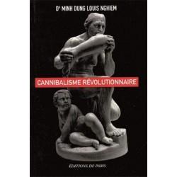 Cannibalisme révolutionnaire - Dr Minh Louis Nghiem