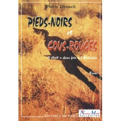 Pieds-noirs et cous-rouges - Pierre Dimech