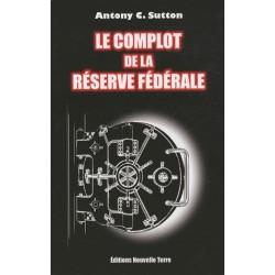 Le complot de la Réserve Fédérale - Antony Sutton