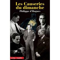 Causeries du dimanche - Philippe d'Hugues