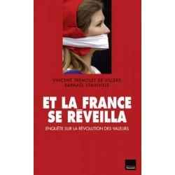 Et la France se réveilla -  Vincent Trémolet de Villers, Raphaël Stainville