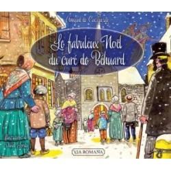 Le fabuleux Noël du curé de Béhuard - Arnaud de Cacqueray