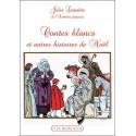 Contes blancs et autres histoires de Noël - Jules Lemaître