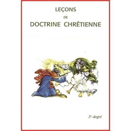 Leçons de doctrine chrétienne - 3ème degré