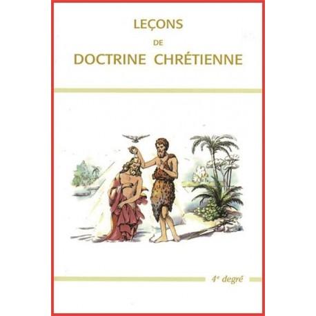 Leçons de doctrine chrétienne - 4ème degré
