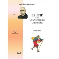 Le juif dans le mystère de l'histoire - Abbé Julio Meinvielle