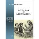 Catéchisme de l'éducation - Abbé René Bethléem