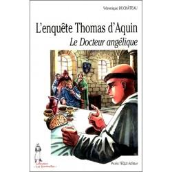 L'enquête Thomas d'Aquin - Véronique Duchâteau