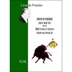 Histoire secrète de la révolution espagnole - Léon de Poncins