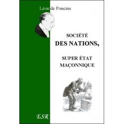 société des nations, super état maçonnique - Léon de Poncins
