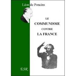 Le communisme contre la France - Léon de Poncins