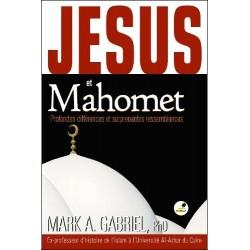 Jésus et Mahomet - Mark A. Gabriel