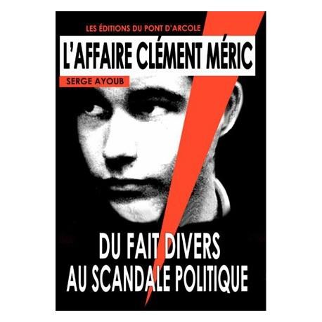 L'affaire Clément Méric - Serge Ayoub