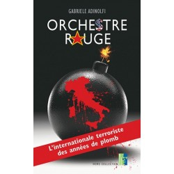 Orchestre rouge - Gabriele Adinolfi