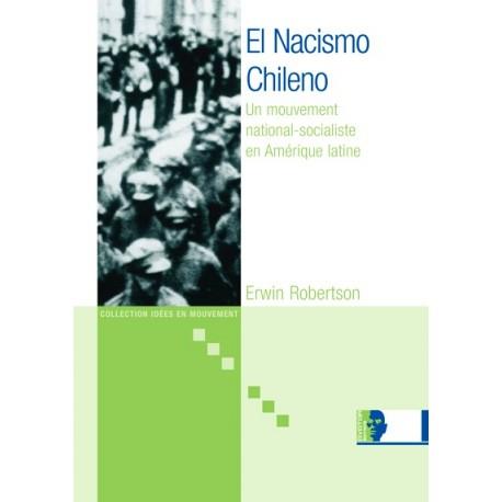 El Nacismo Chileno - Erwin Robertson