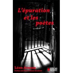 L'épuration et les poètes - Léon Arnoux