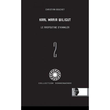 Karl Maria Wiligut - Christian Bouchet