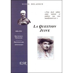 La question juive - Mgr H. Delassus