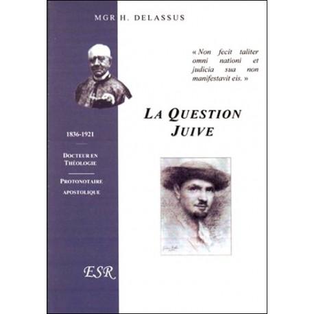 La question juive - Mgr H. Delassus