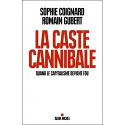 La caste cannibale - S. Coignard, R. Gubert