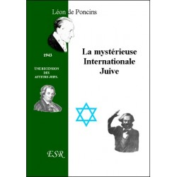 La mystérieuse internationale juive - Léon de Poncins