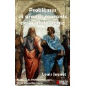 Problèmes et grands courants de la philosophie - Louis Jugnet