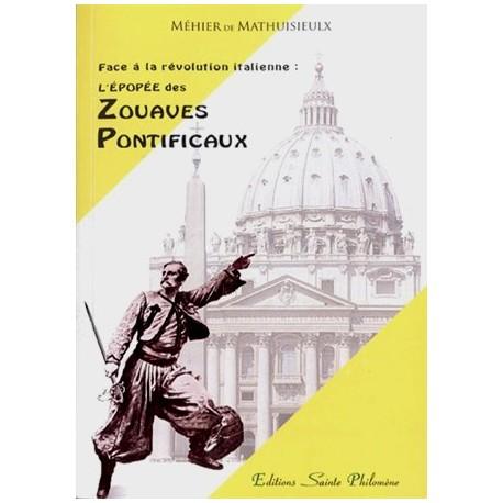 L'épopée des zouaves pontificaux - Méhier de Mathuisieulx