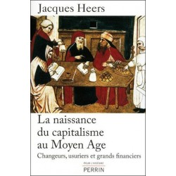 La naissance du capitalisme au Moyen Age - Jacques Heers