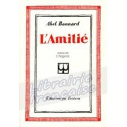L'amitié - Abel Bonnard