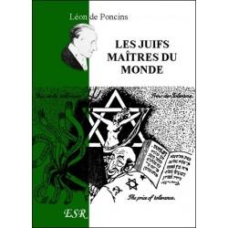 Les juifs maîtres du monde - Léon de Poncins