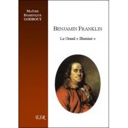 Benjamin Franklin - Maître Dominique Godbout