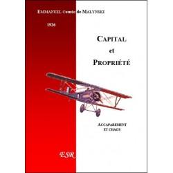 Capital et propriété - Emmanuel Comte de Malynski