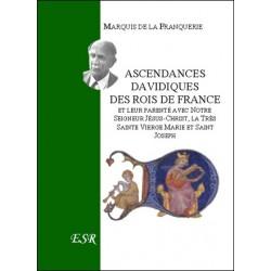 Ascendances davidiques des Rois de France - Marquis de la Franquerie
