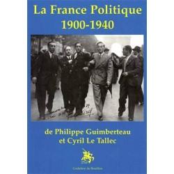 La France politique 1900-1940 - P. Guimberteau et C. Le Tallec