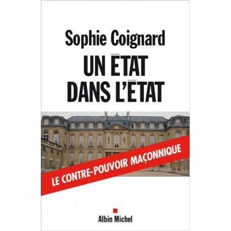 Un état dans l'état - Sophie Coignard