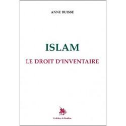 Islam, le droit d'inventaire - Anne Buisse