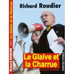 Le glaive et la charrue - Richard Roudier