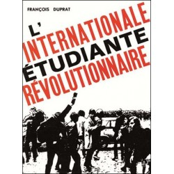 l'internationale étudiante révolutionnaire - François Duprat