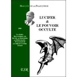 Lucifer et le pouvoir occulte - Marquis de la Franquerie