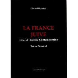 La France juive (2 tomes) - Edouard Drumont