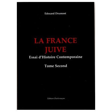 La France juive ( 2 tomes ) - Edouard Drumont