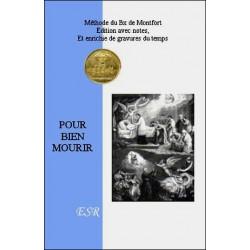 Pour bien mourir - Bx de Montfort