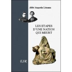 Les étapes d'une nation qui meurt - Abbé Augustin Lémann