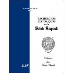 Recherches historiques sur la Sainte Ampoule - Lacatte-Joltrois